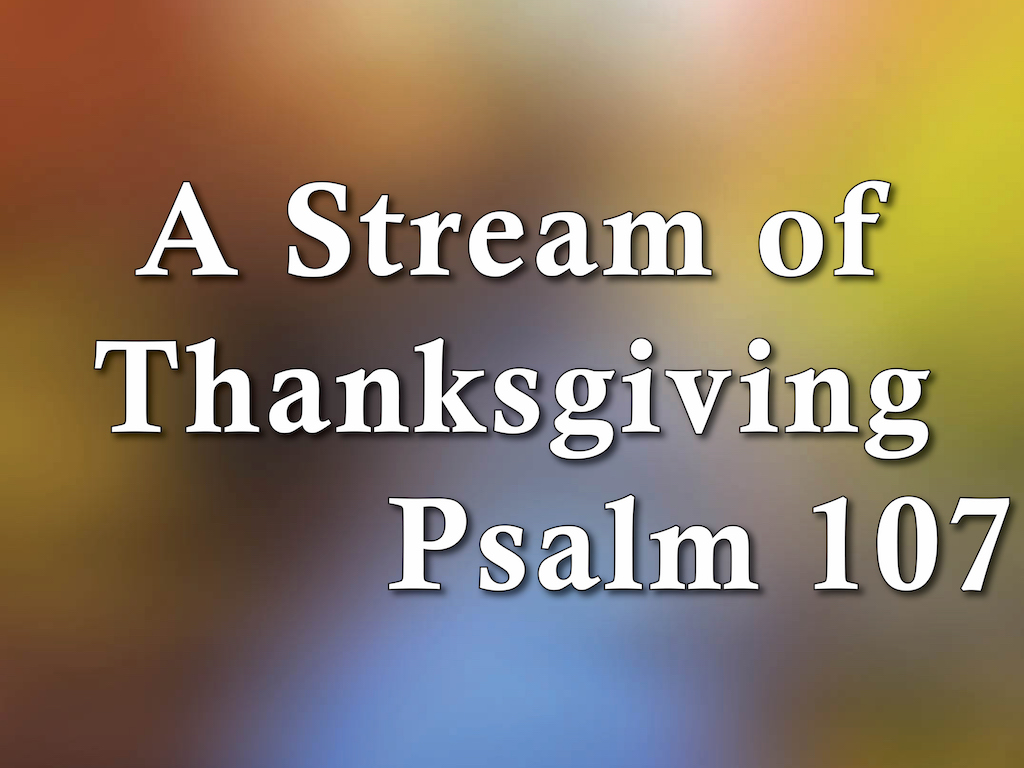 Streams of Thanksgiving
