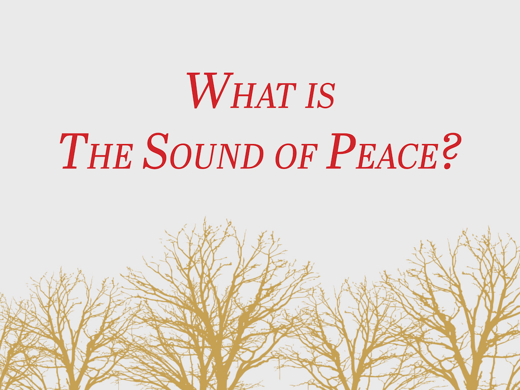 The Sound of PEACE