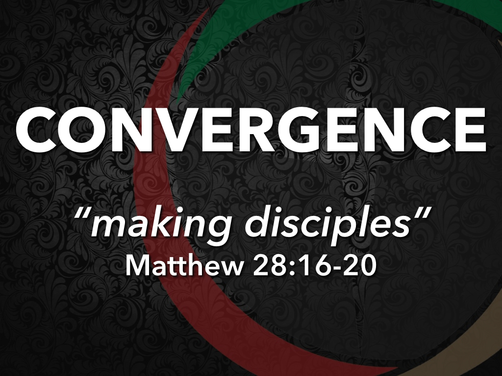 Making Disciples…