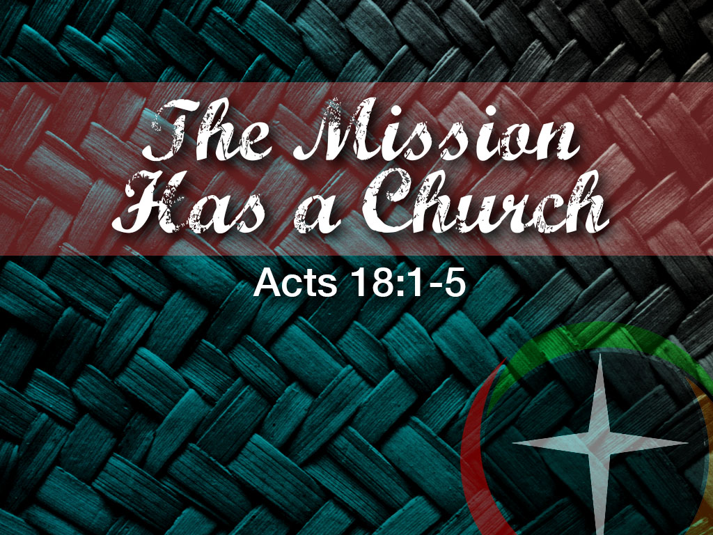 The Mission Has a Church