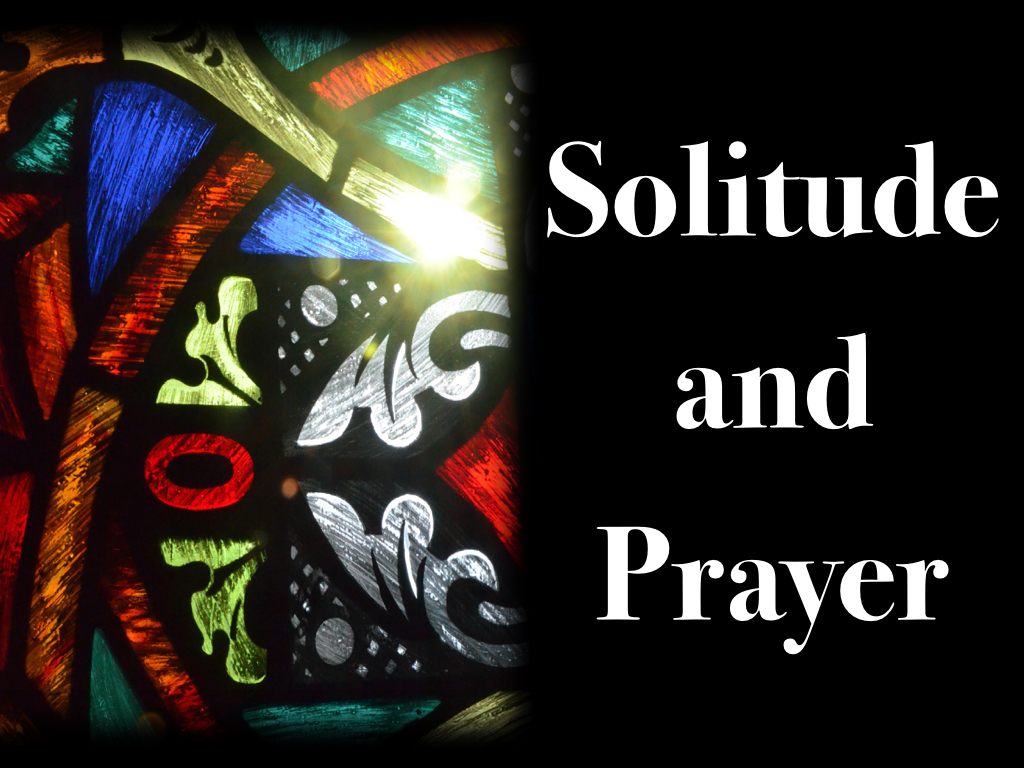 Solitude and Prayer