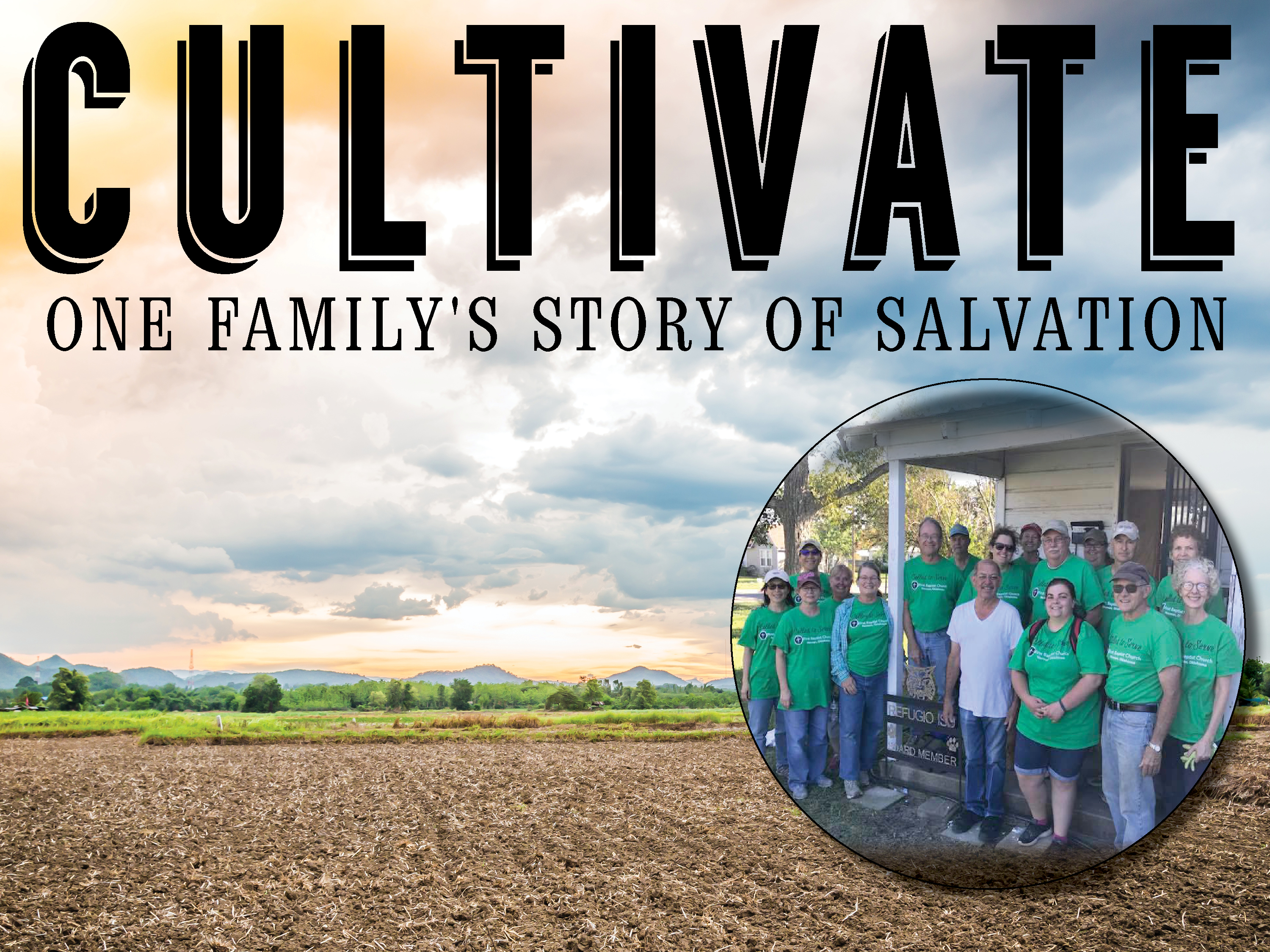 Cultivate: One Family's Story of Salvation