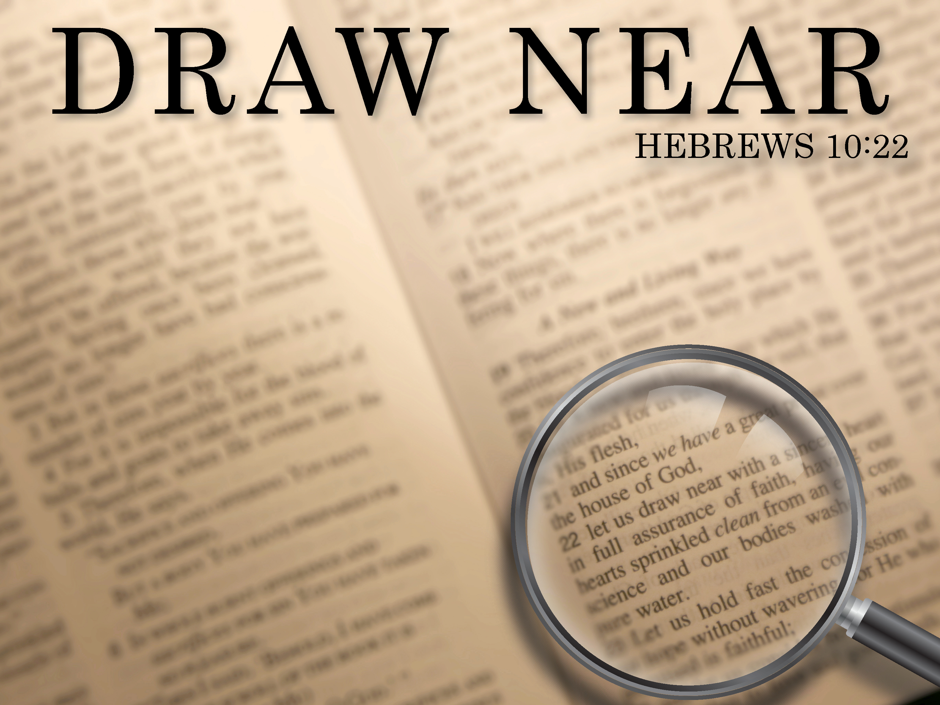 Draw Near Through Scripture