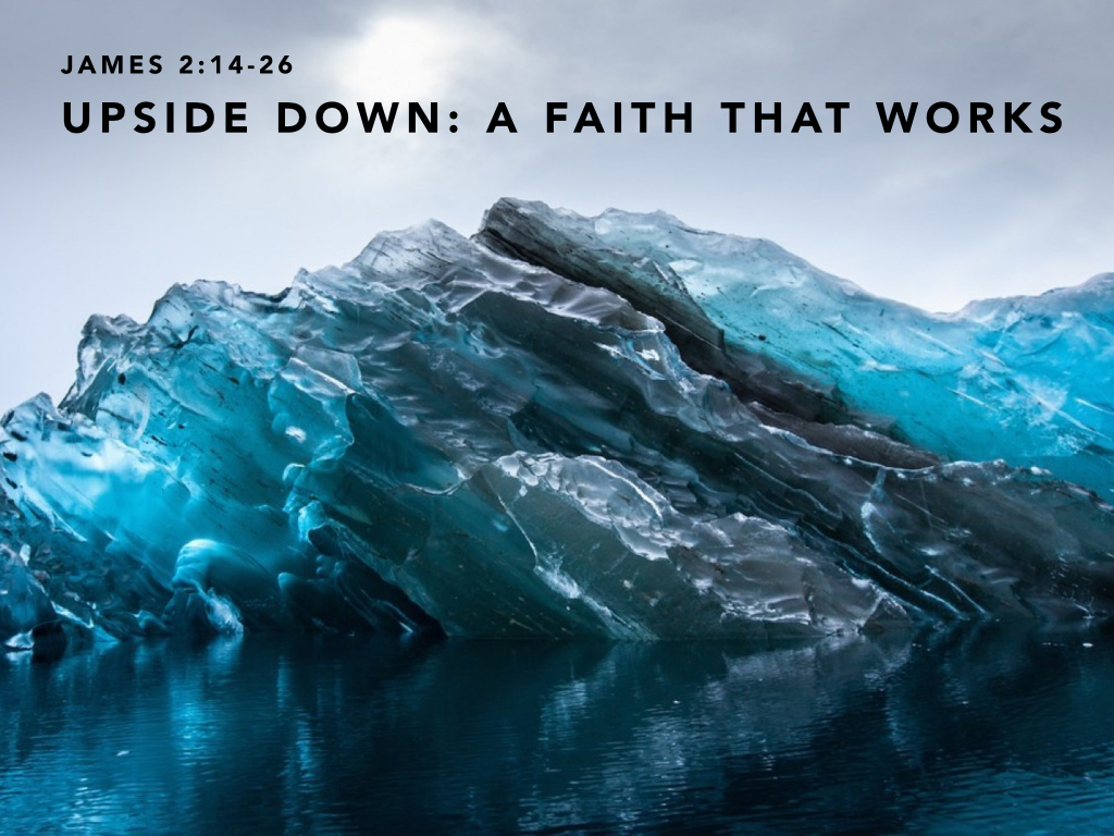 Upside Down: An Active Faith